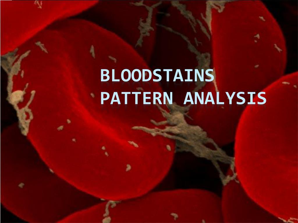 bloodstains pattern analysis l.
