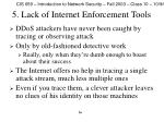 5 lack of internet enforcement tools