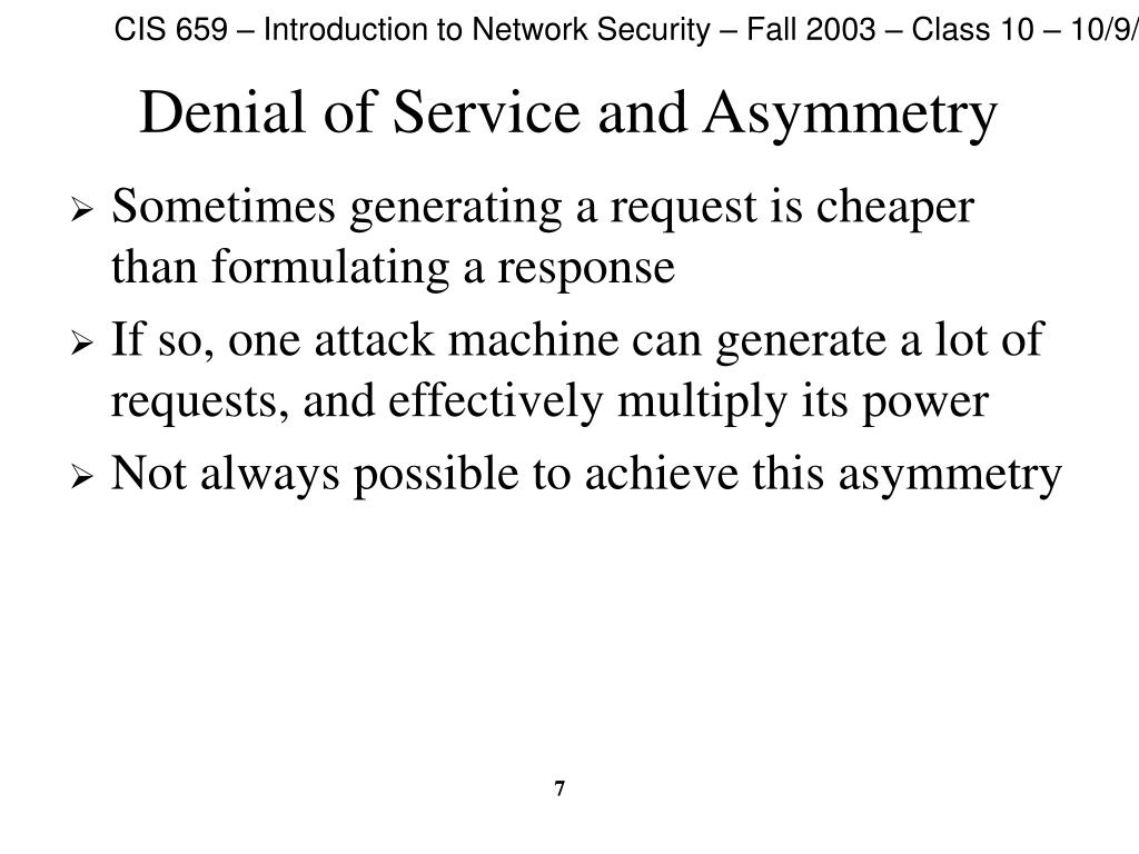 Denial of Service and Asymmetry