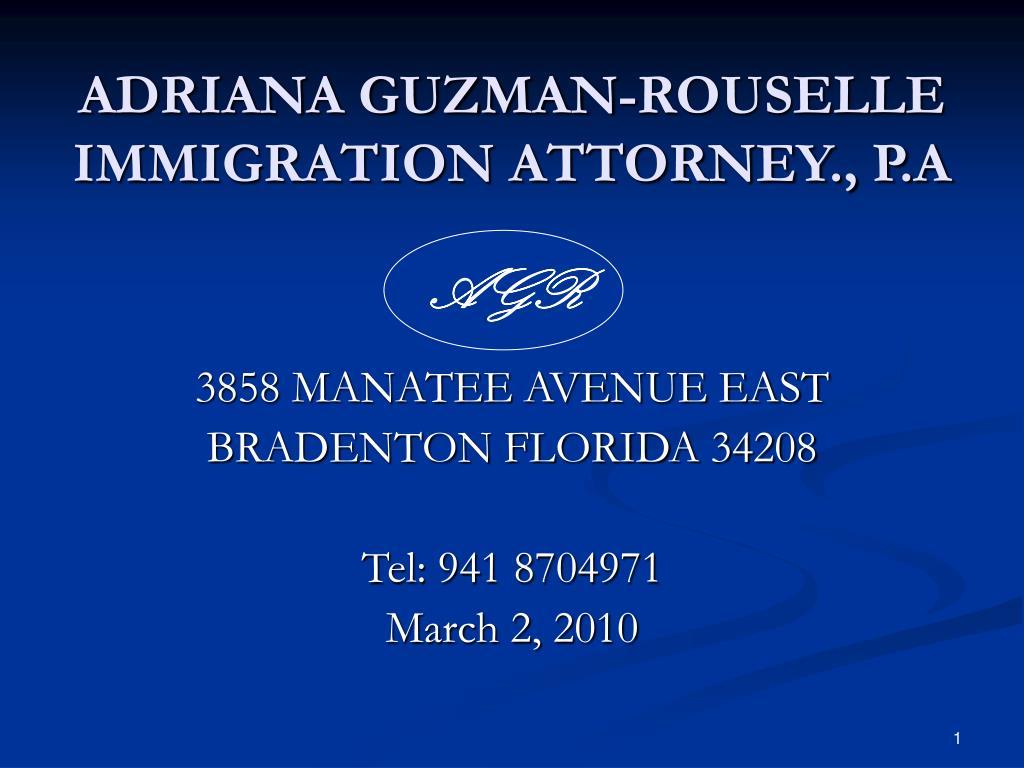adriana guzman rouselle immigration attorney p a l.