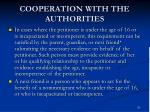 cooperation with the authorities
