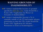 waiving grounds of inadmissibility