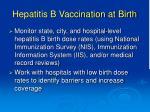 hepatitis b vaccination at birth