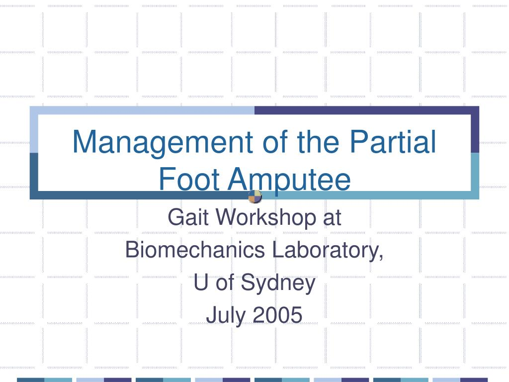 management of the partial foot amputee l.
