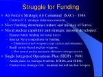struggle for funding