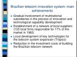 brazilian telecom innovation system main achievements