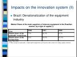 impacts on the innovation system ii