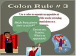 colon rule 3