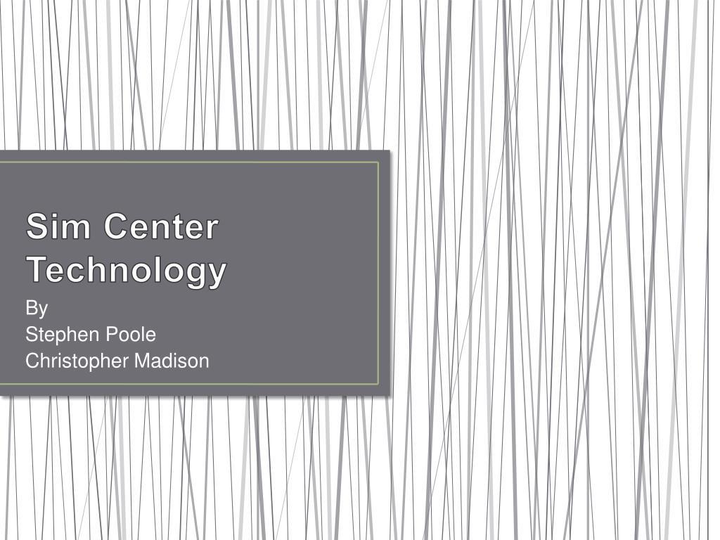 sim center technology l.