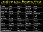 javascript java reserved words names that can t be used for variables functions methods objects