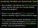 javascript variables are dynamically typed
