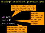javascript variables are dynamically typed1