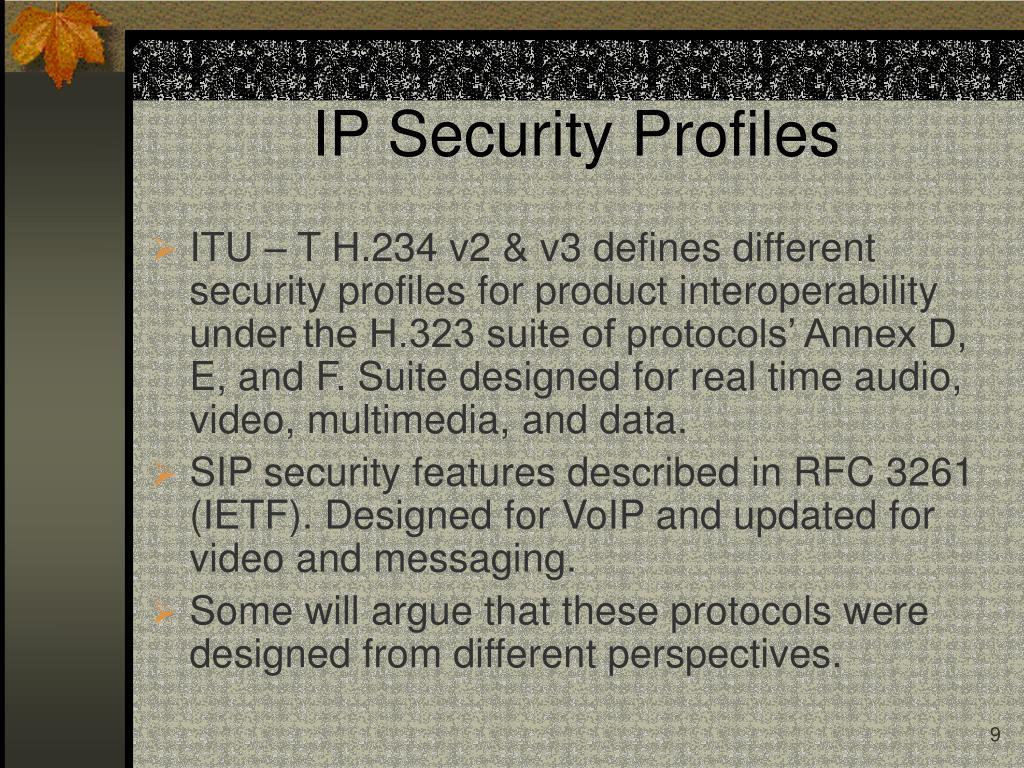 IP Security Profiles
