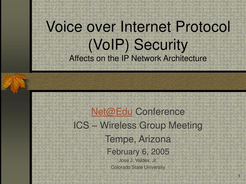 voice over internet protocol voip security affects on the ip network architecture l.