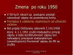 zmena po roku 1950