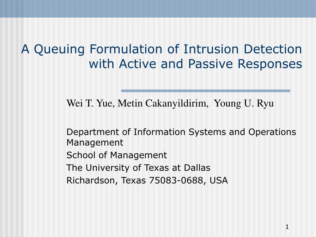 a queuing formulation of intrusion detection with active and passive responses l.