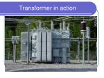 transformer in action