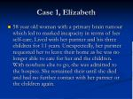 case 1 elizabeth