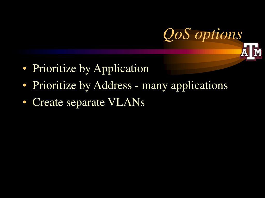 QoS options