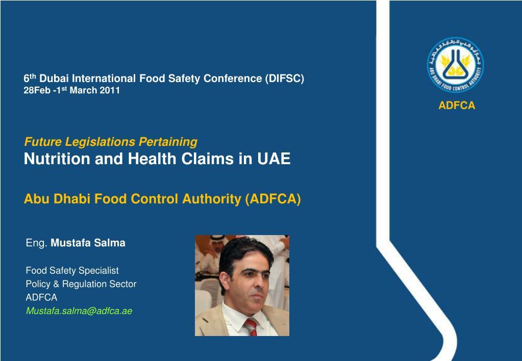 eng mustafa salma food safety specialist policy regulation sector adfca mustafa salma@adfca ae l.