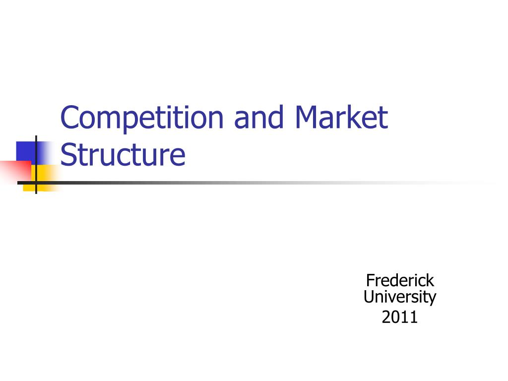 competition and market structure l.