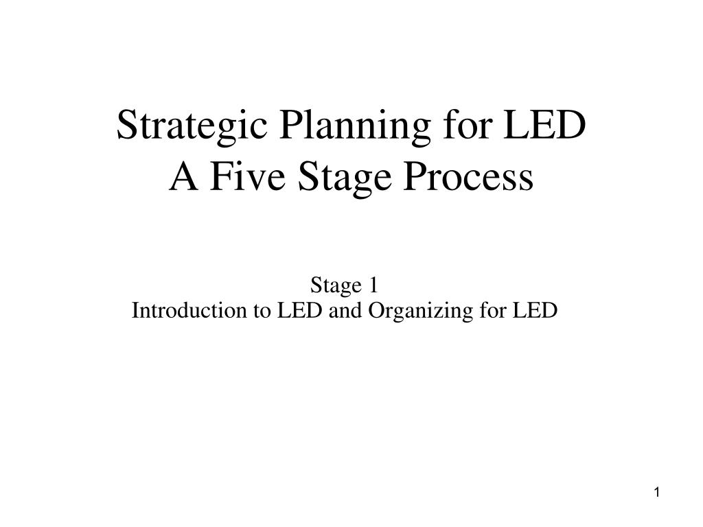 strategic planning for led a five stage process l.