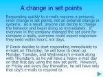 a change in set points