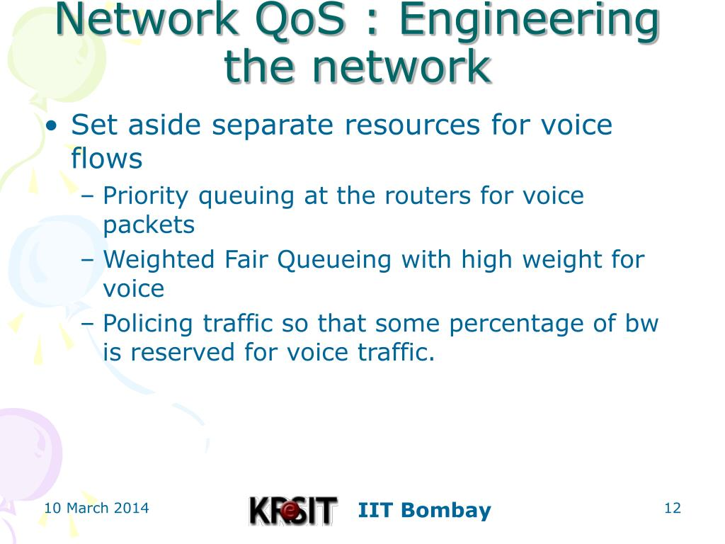 Network QoS : Engineering the network