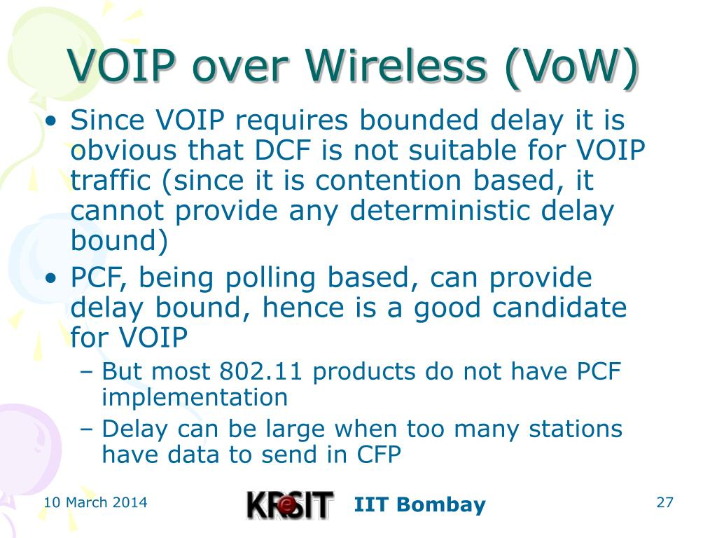 VOIP over Wireless (VoW)