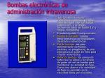 bombas electr nicas de administraci n intravenosa