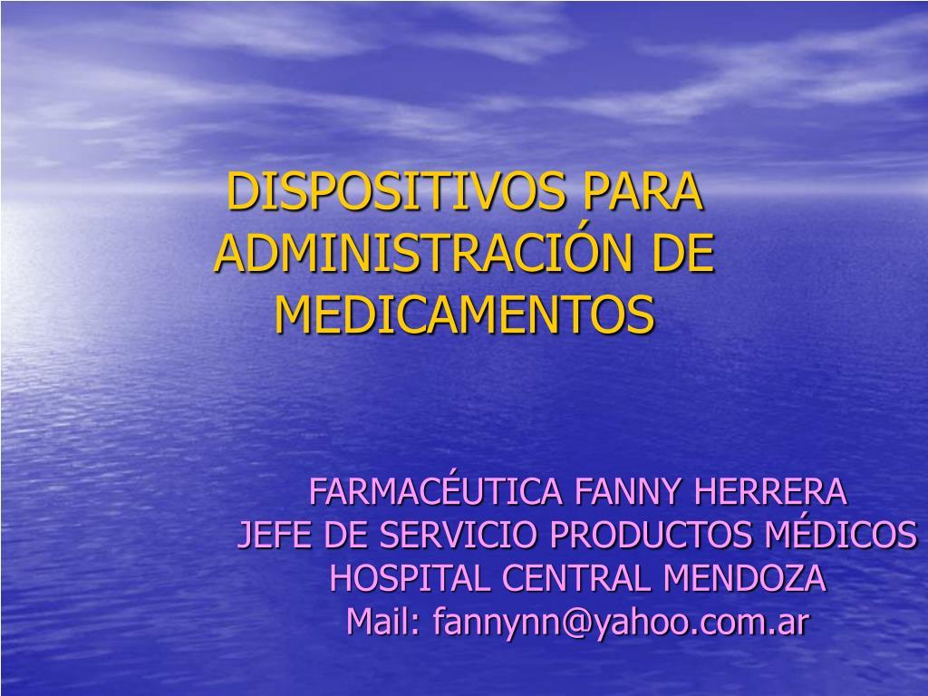 dispositivos para administraci n de medicamentos l.