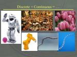 discrete continuous