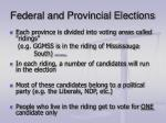 federal and provincial elections
