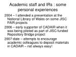 academic staff and irs some personal experiences