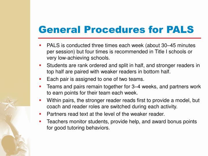General Procedures for PALS