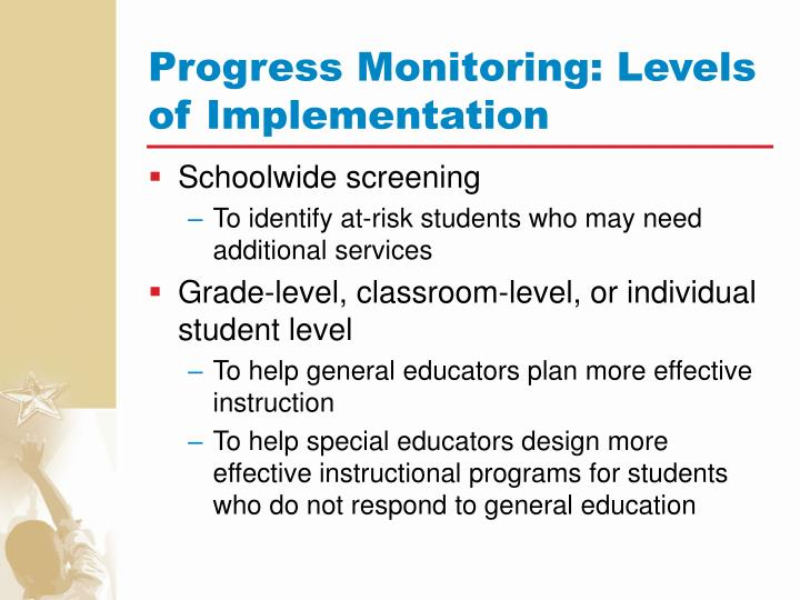 Progress Monitoring: Levels of Implementation