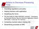actions to decrease processing time
