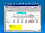 implementering av modellen68