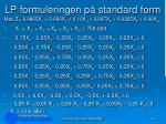 lp formuleringen p standard form