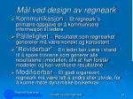 m l ved design av regneark