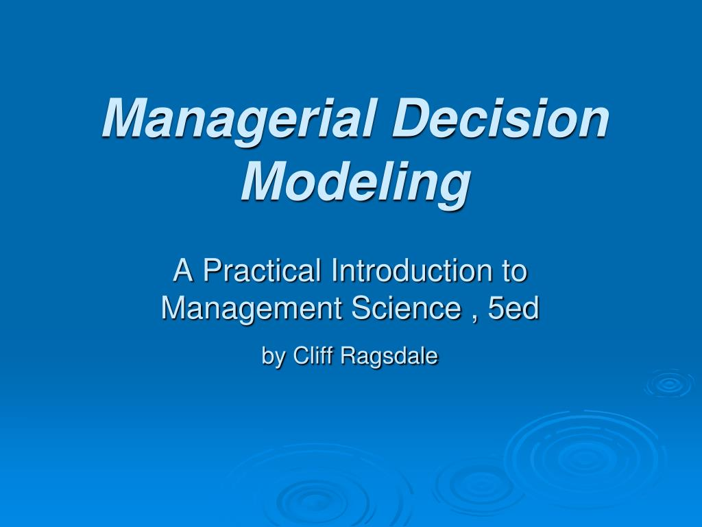 managerial decision modeling l.