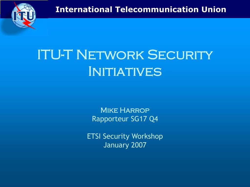 itu t network security initiatives l.