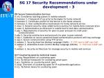 sg 17 security recommendations under development 3