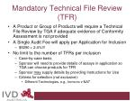 mandatory technical file review tfr33