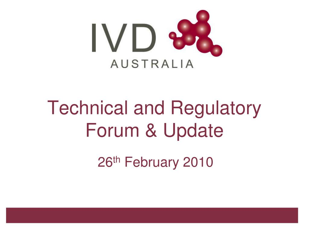 technical and regulatory forum update l.