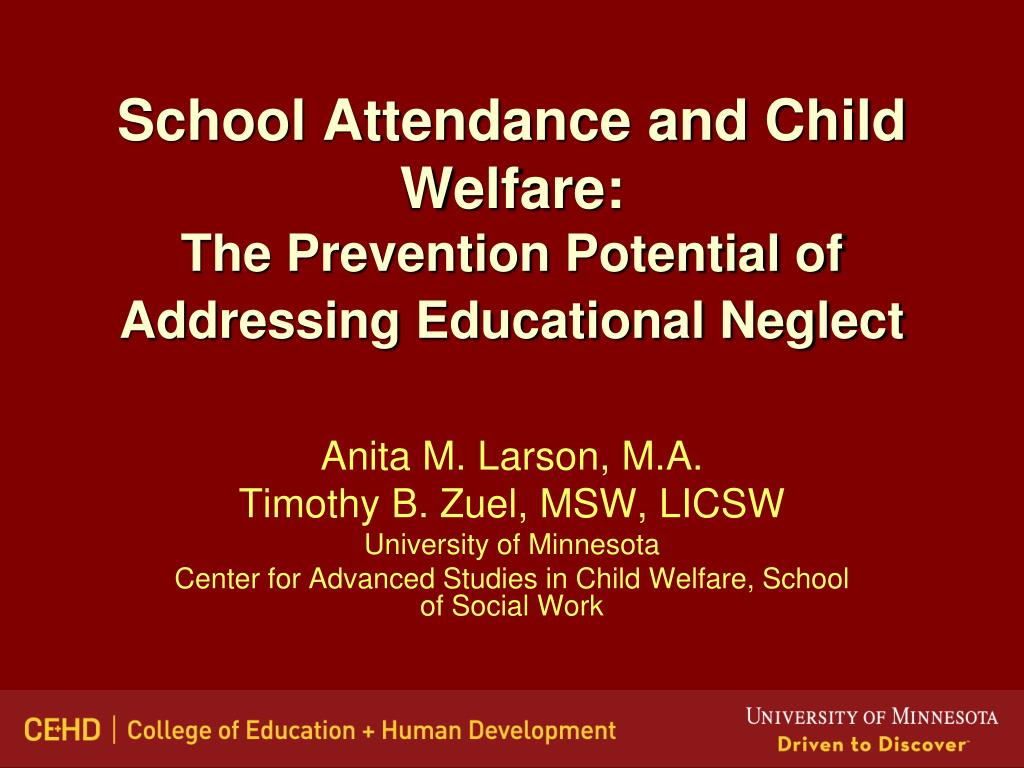 school attendance and child welfare the prevention potential of addressing educational neglect l.