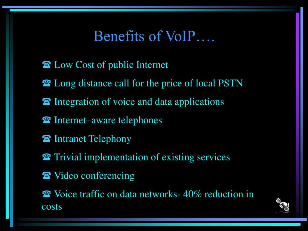Benefits of VoIP….
