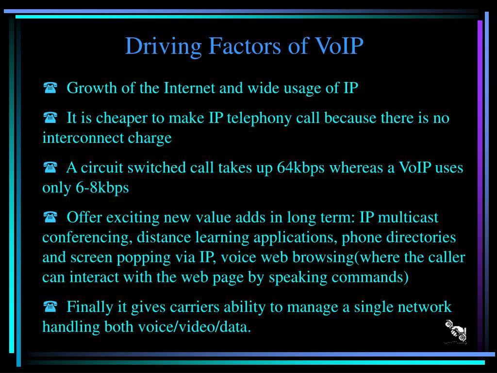 Driving Factors of VoIP