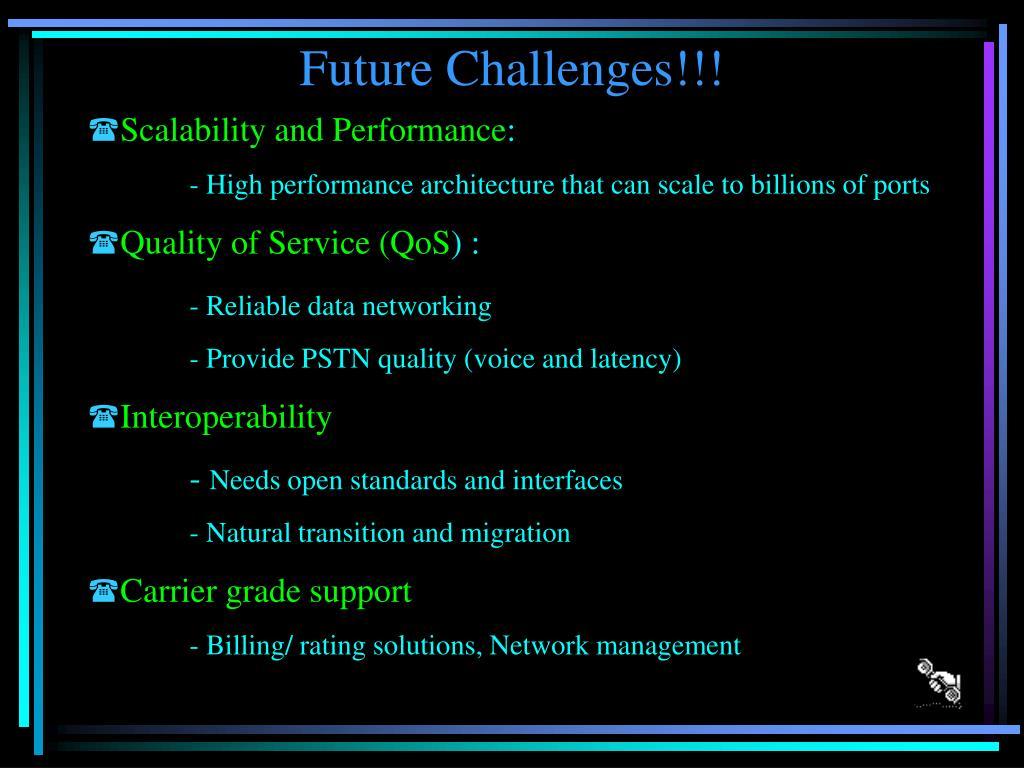 Future Challenges!!!