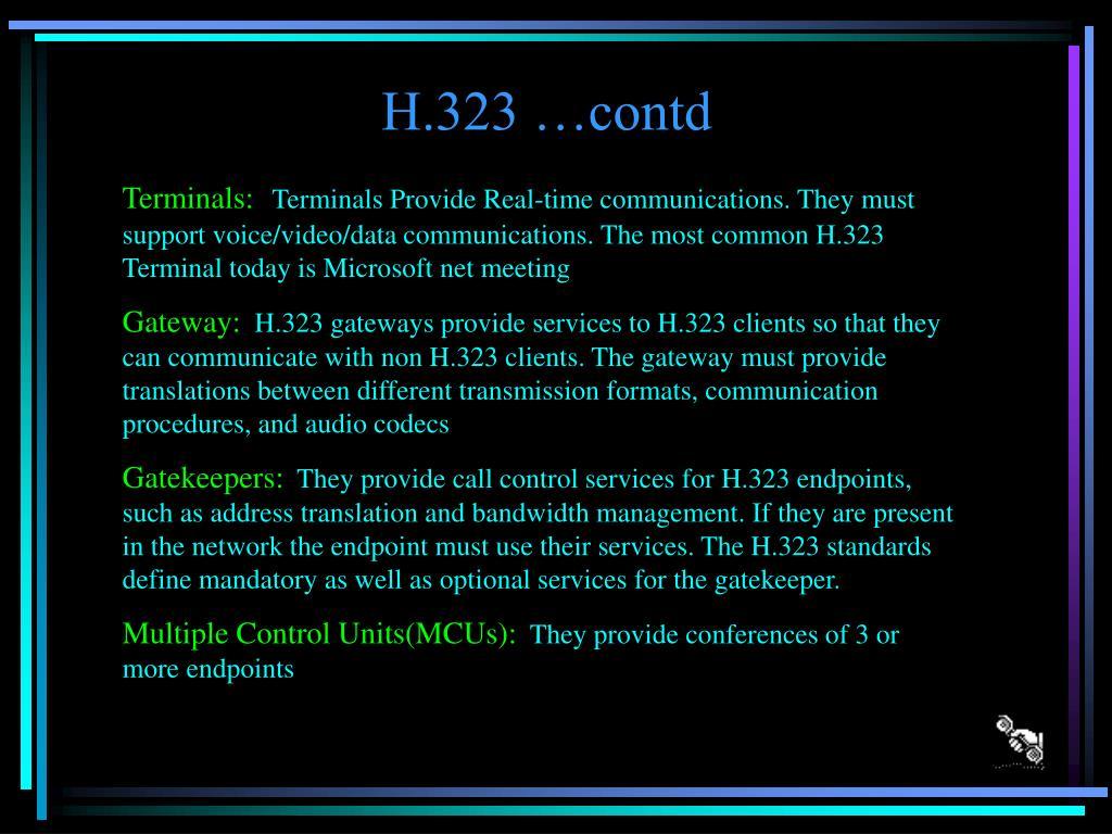 H.323 …contd